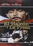 El Halcón Y La Presa [DVD]