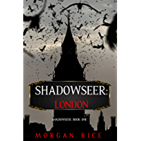 Shadowseer: London (Shadowseer, Book One) (English Edition)