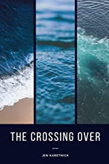 The Crossing Over Paperback