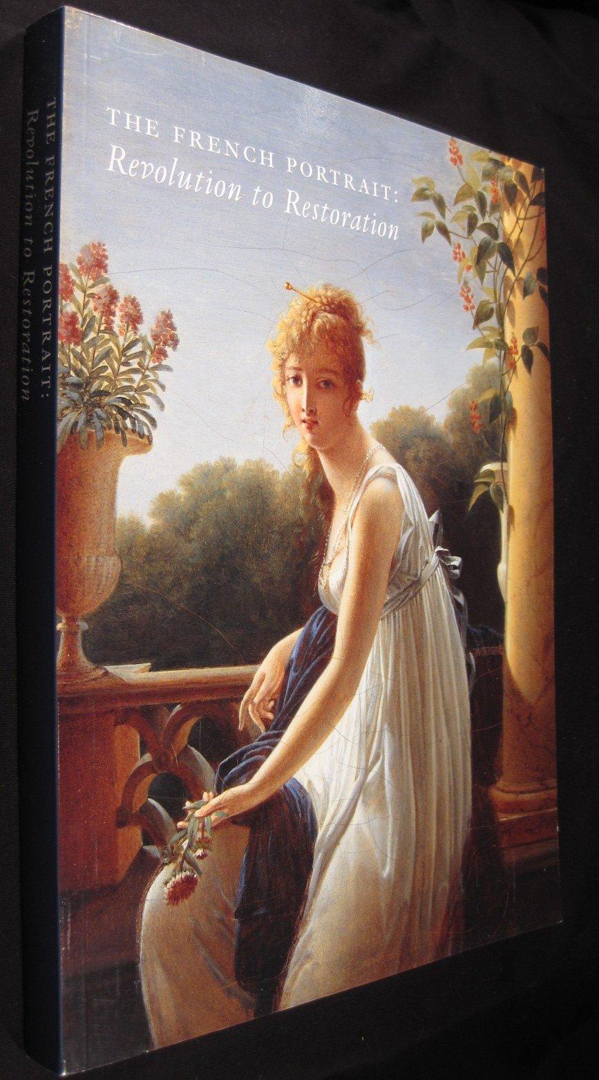 The French Portrait: Revolution to Restoration pdf epub