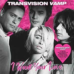 I Want Your Love (Coloured Vinyl)
