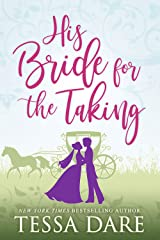 His Bride for the Taking: A Regency Romcom novella Kindle Edition