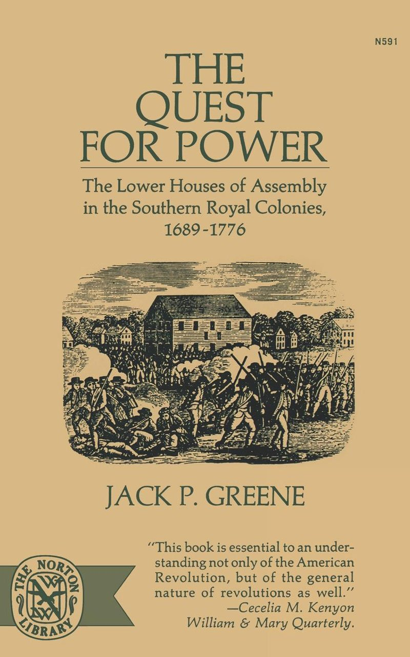 The Quest For Power: The Lower Houses of Assembly in the Southern Royal Colonies, 1689-1776 pdf
