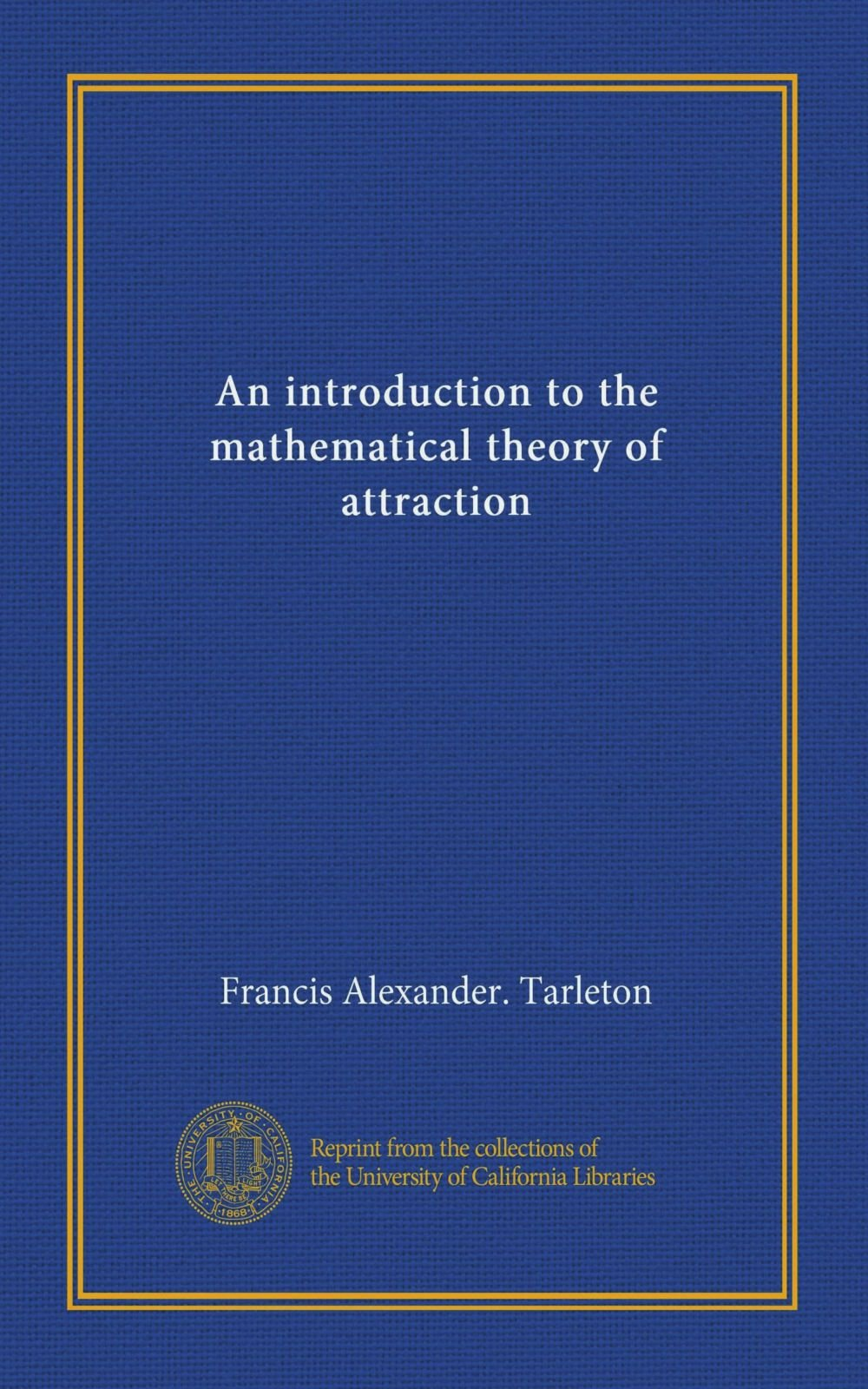 Download An introduction to the mathematical theory of attraction PDF