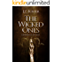 The Wicked Ones: Children of the Lost (A Supernatural Thriller)