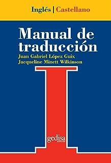 Manual De Traduccion Ingles-Castellano (Serie Practica, Universitaria y Tecnica) (Spanish