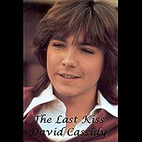 David Cassidy - The Last Kiss