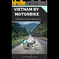 Vietnam by Motorbike- 2.600 Kilometers of Epic Adventures