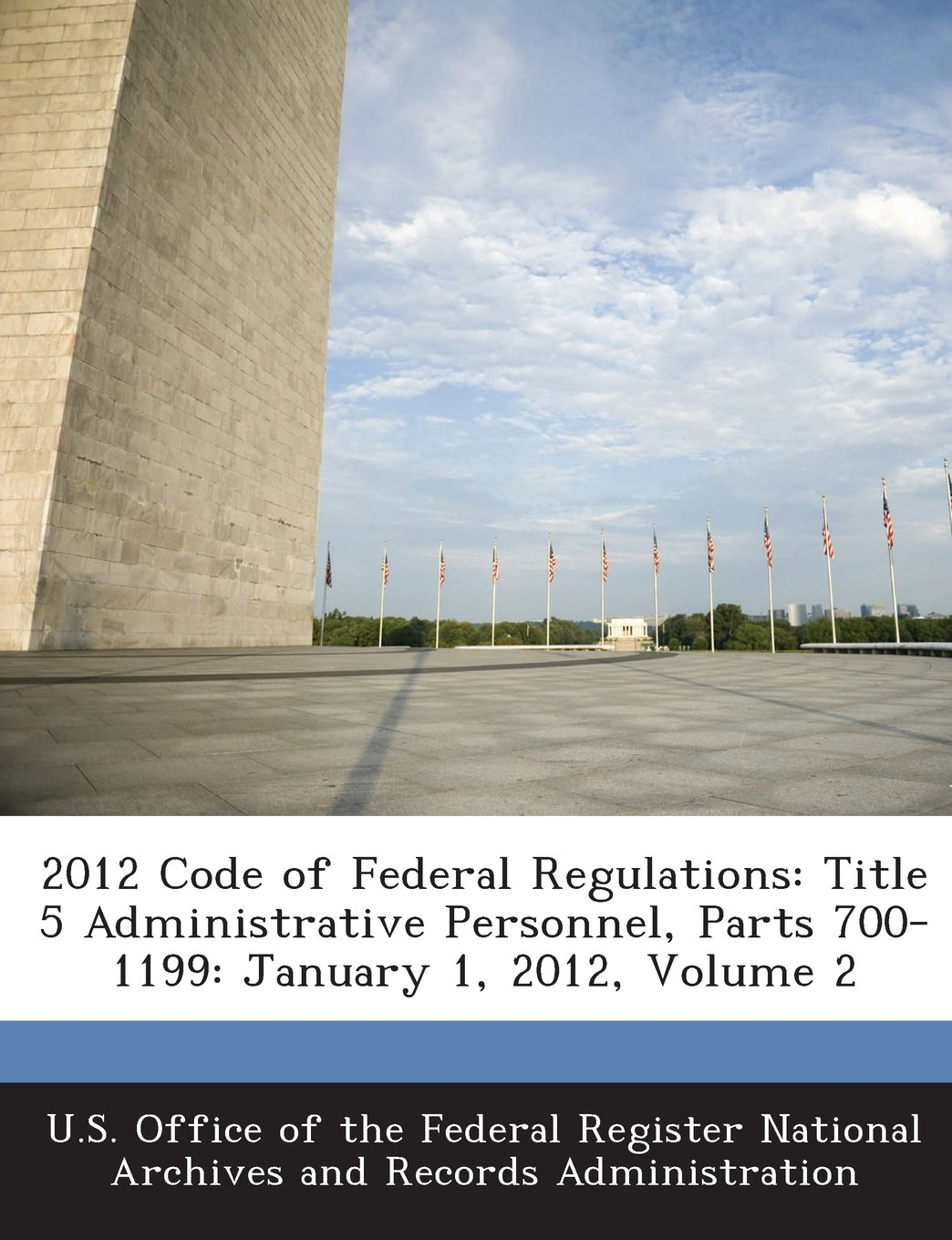 2012 Code of Federal Regulations: Title 5 Administrative Personnel, Parts 700-1199: January 1, 2012, Volume 2 pdf