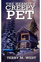 The Hermit's Creepy Pet (Single Shot Short Story Series Book 10) Kindle Edition