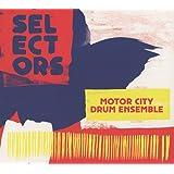 Selectors 001 - Motor City Drum Ensemble