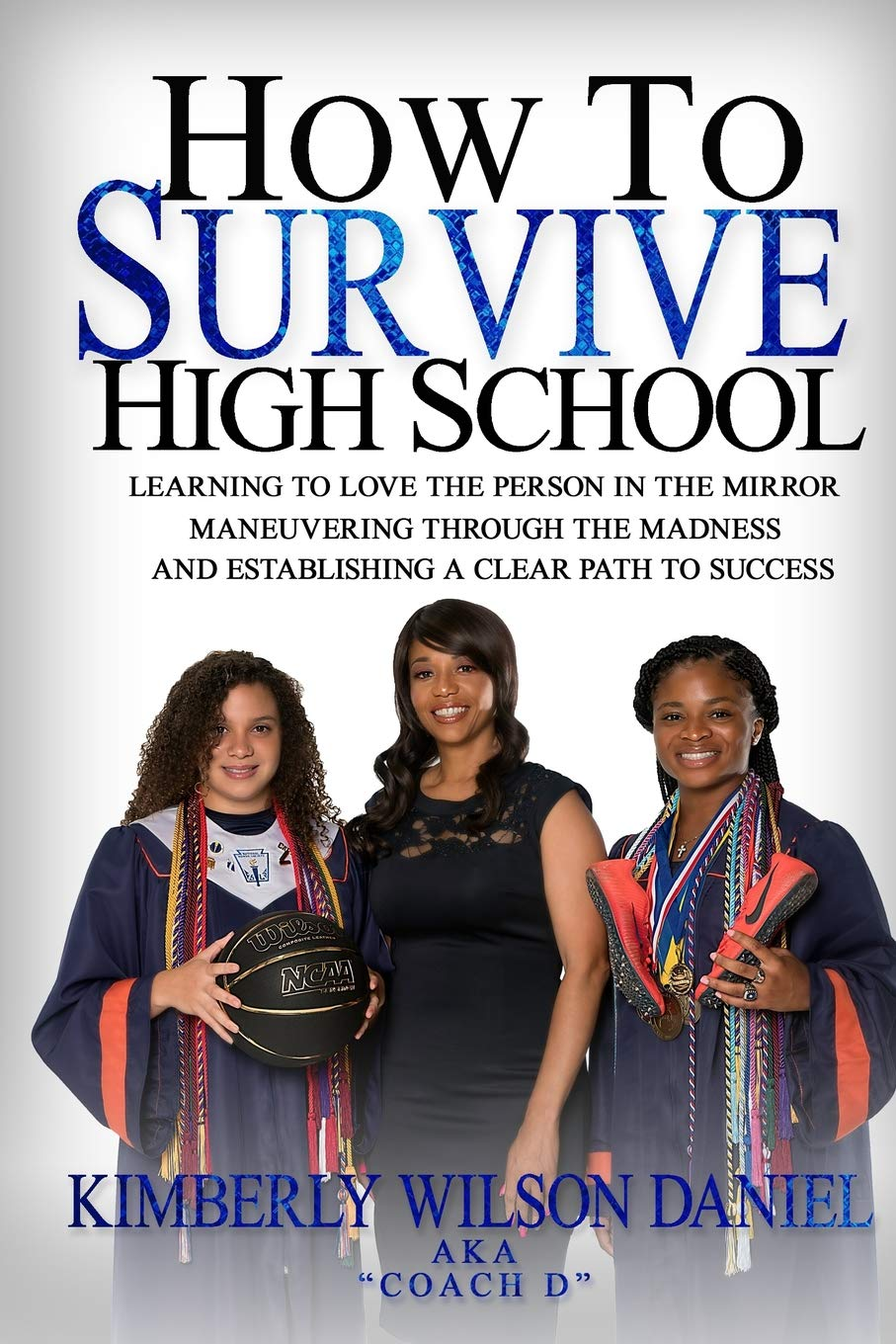 How To Survive High School A Navigation Guide And Journal For The