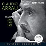 Claudio Arrau - Recitals [Claudio Arrau ] [Swr Classic: SWR19054CD]