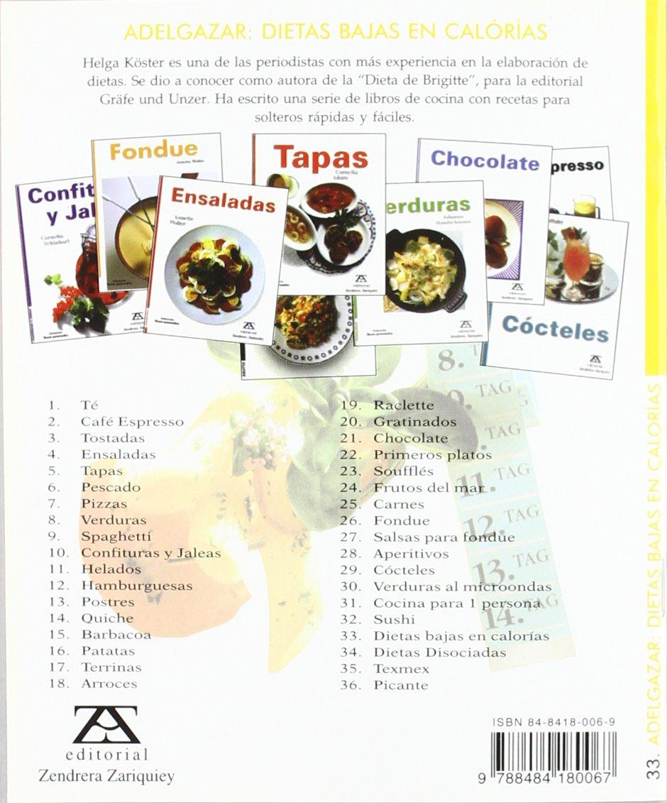 Adelgazar Dietas Bajas En Calorias: HELGA KOSTER: 9788484180067: Amazon.com: Books