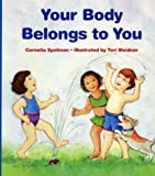 Your Body Belongs to You