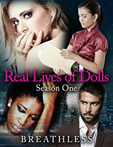 Real Lives of Dolls: Season One