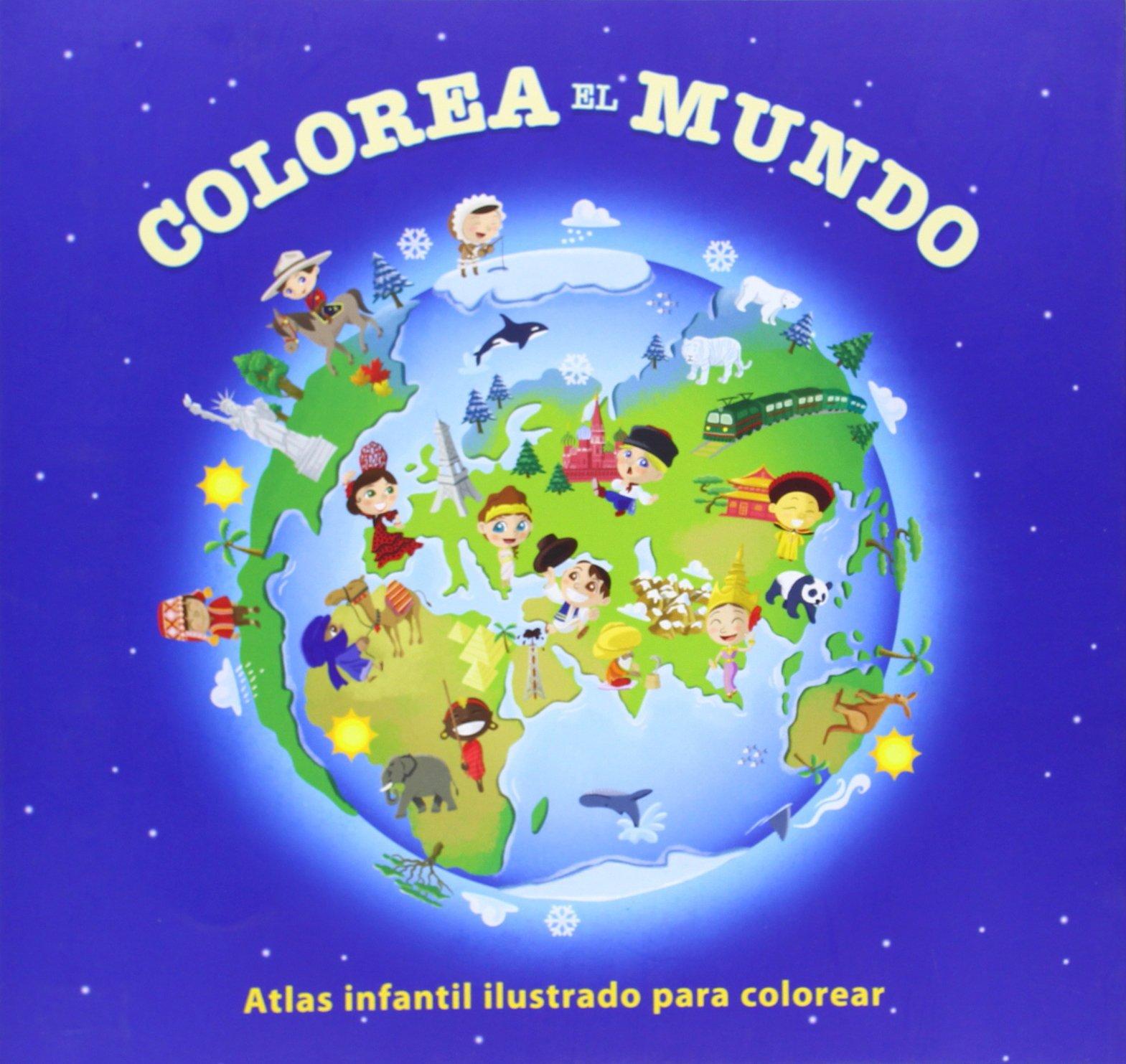 Colorea El Mundo - Atlas Infantil Ilustrado Para Colorear: Amazon.es ...