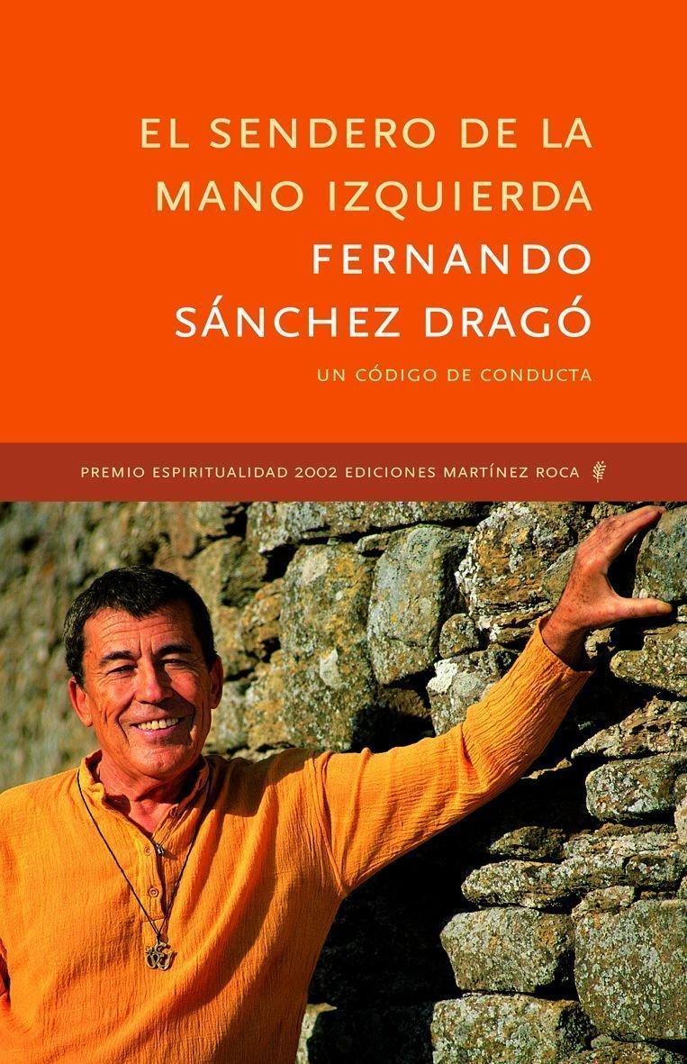 El Sendero De La Mano Izquierda Mr Espiritualidad Amazon Es Sánchez Dragó Fernando Libros