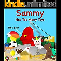 Sammy Has Too Many Toys (Sammy Bird)