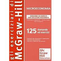 Microeconomia. Domande ed esercizi con soluzioni ragionate