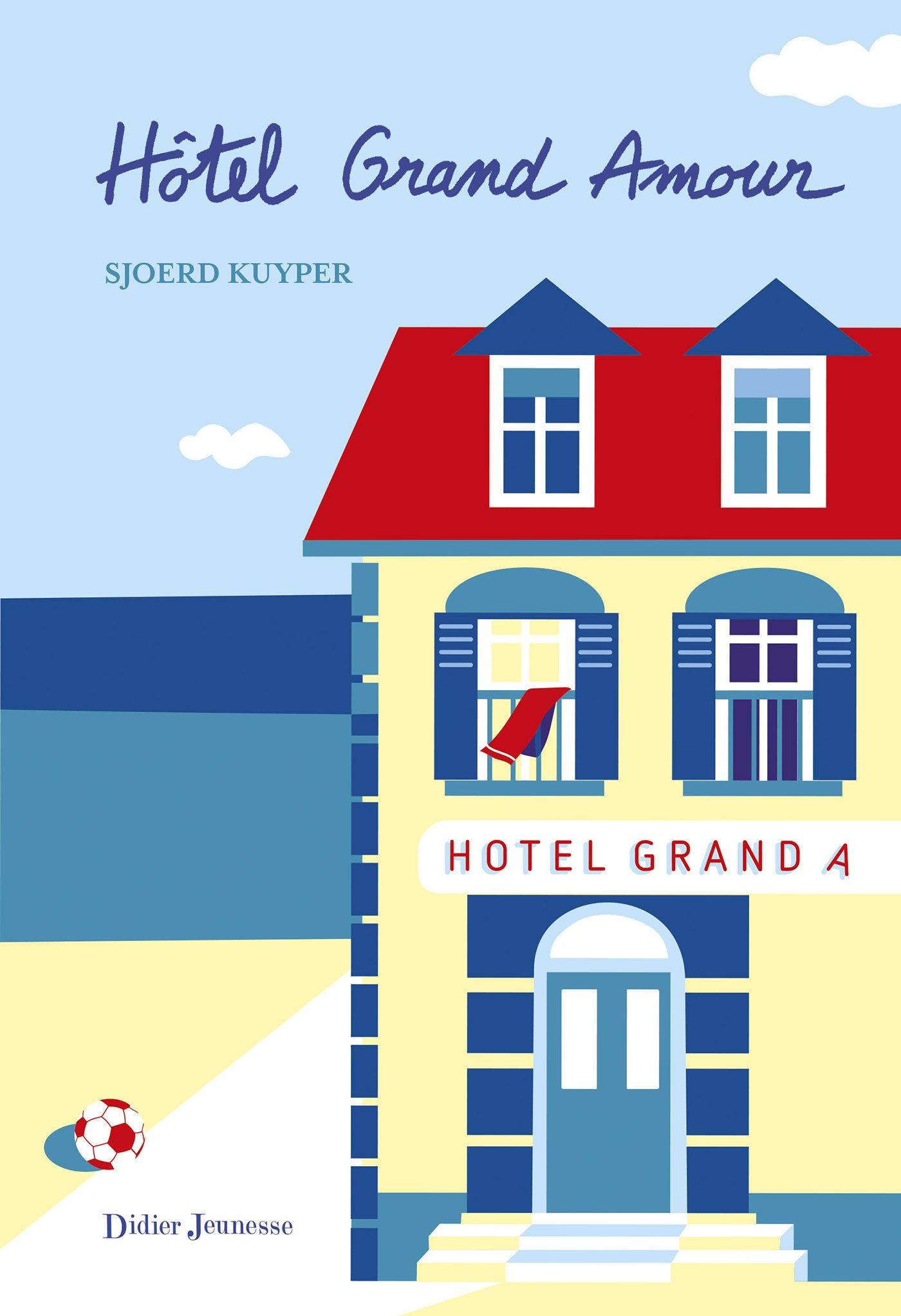Hôtel Grand Amour de Sjoerd Kuyper