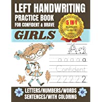 Left Handwriting Practice Book for Confident & Brave Girls | 5 IN 1 Including over 140 Pages of Exercises with Numbers…