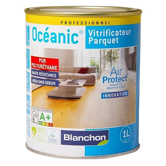 Blanchon - Vitrificateur Pour Parquet Oceanic - Finition.Bois Brut