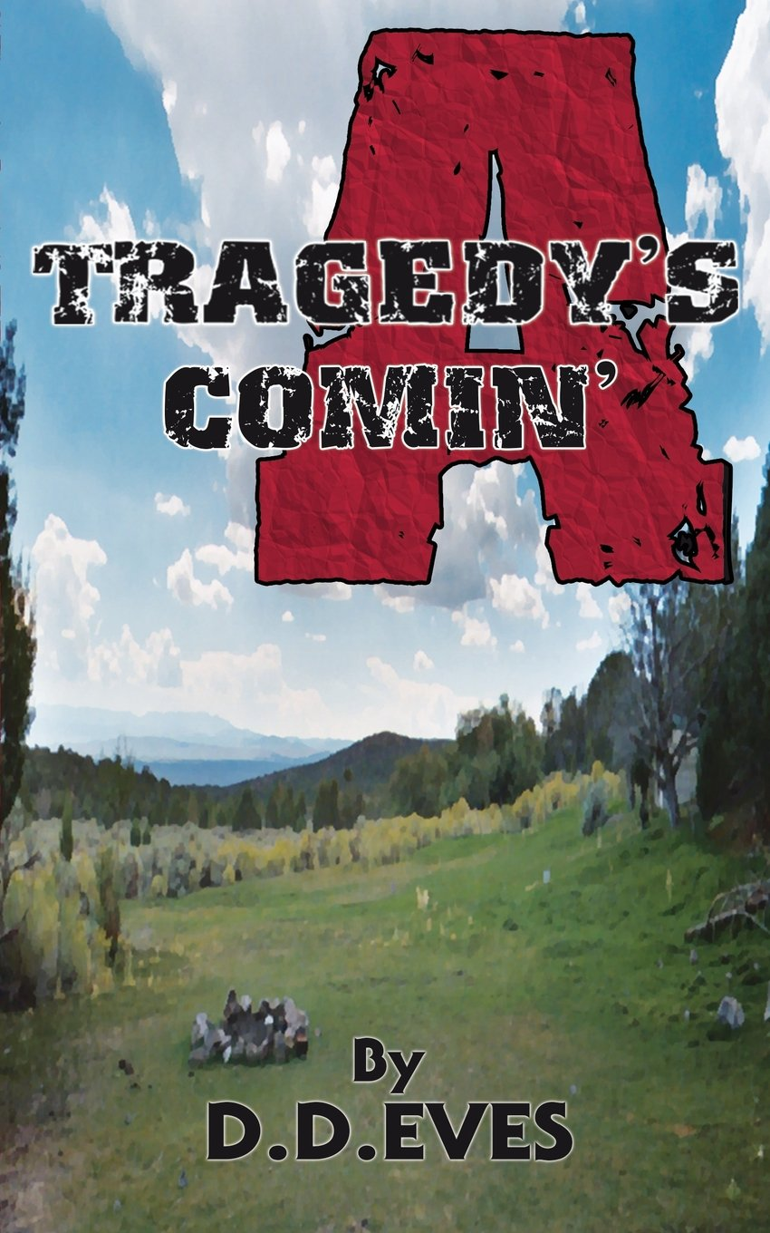 Download Tragedy's A Comin' ebook