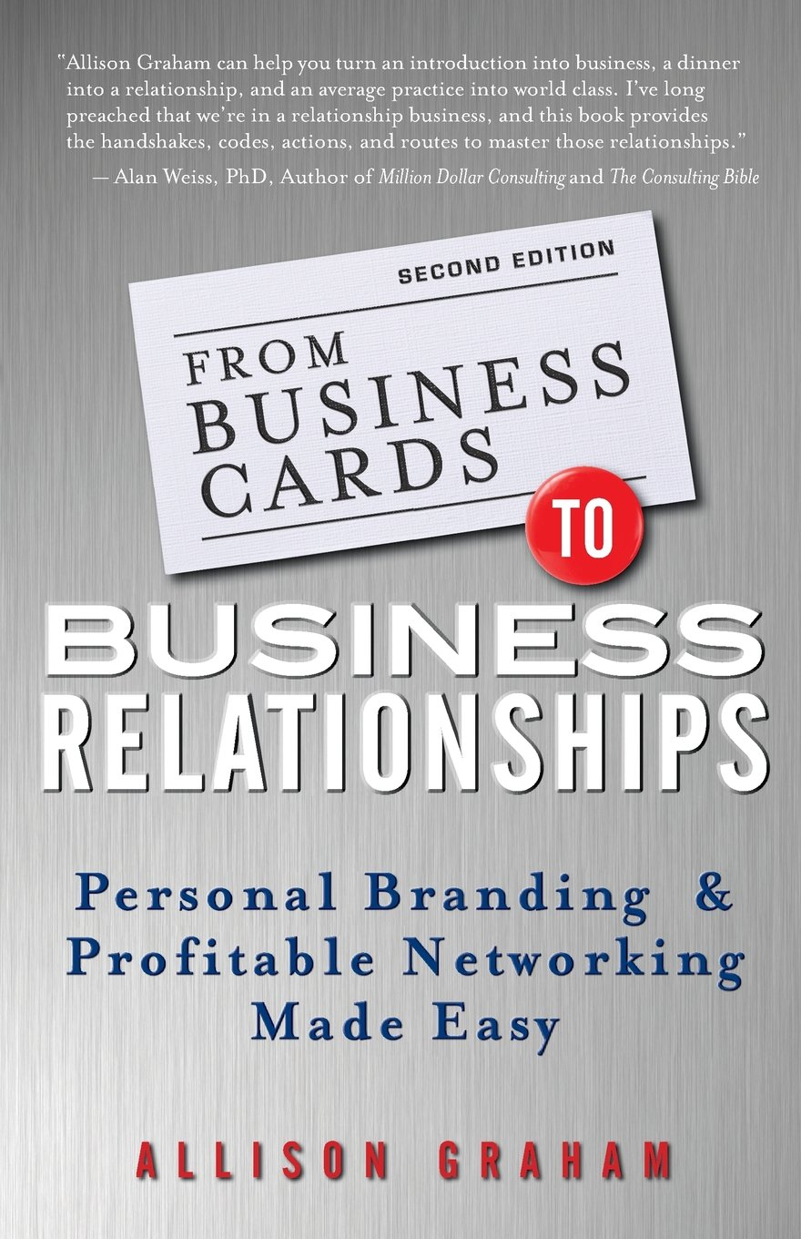 From Business Cards to Business Relationships: Personal Branding ...