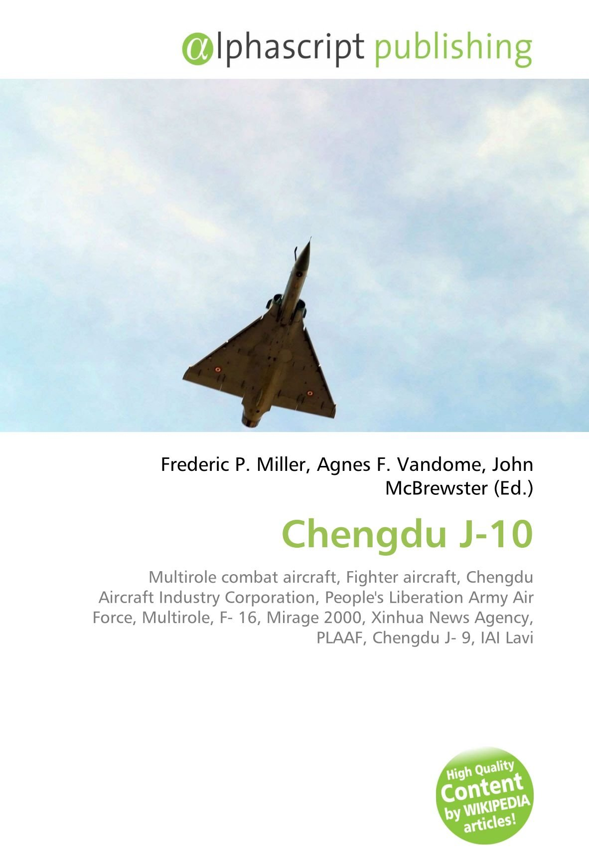 Chengdu J 10: Multirole combat aircraft, Fighter