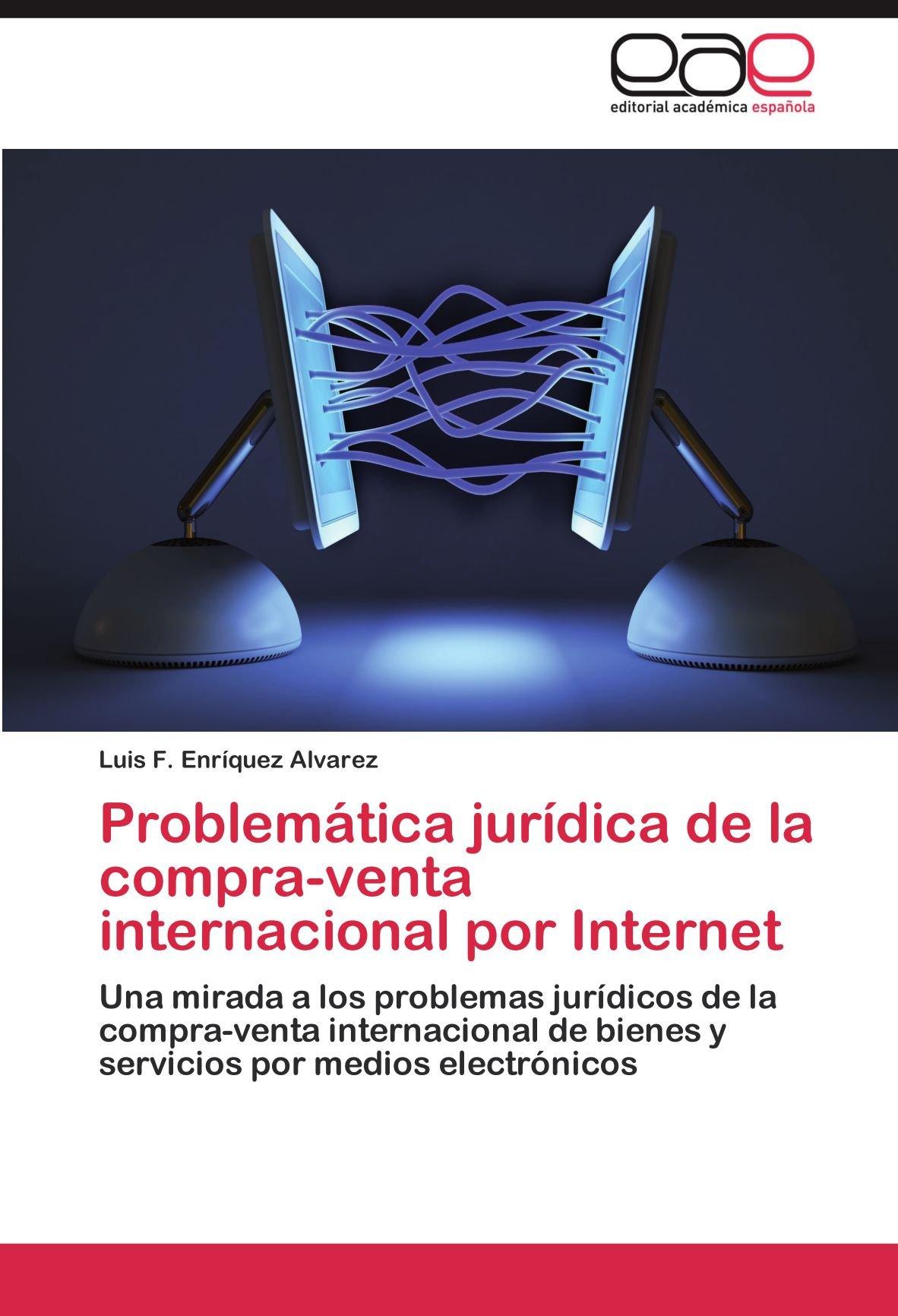 Problemática jurídica de la compra-venta internacional por ...