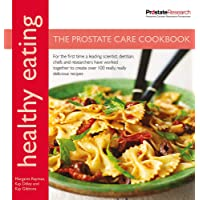 Healthy Eating: The Prostate Care Cookbook