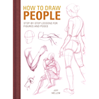 How to Draw People: Step-by-Step Lessons for Figures and Poses (English Edition)