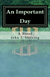 An Important Day: A Novel