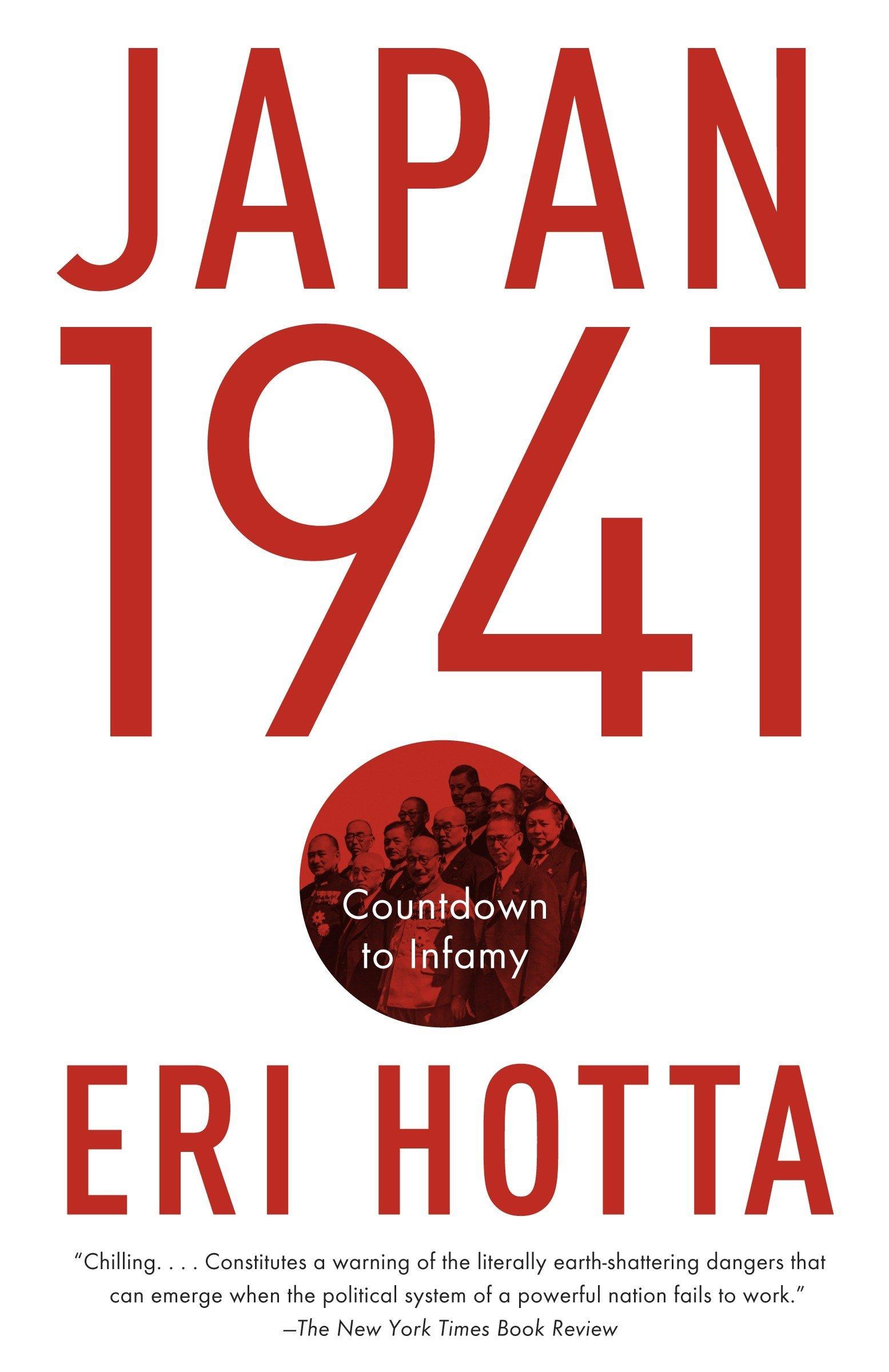 Japan 1941: Countdown to Infamy: Eri Hotta: 9780307739742: Amazon ...