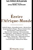 Ecrire l'Afrique-Monde (French Edition)
