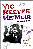 Me Moir - Volume One: v. 1