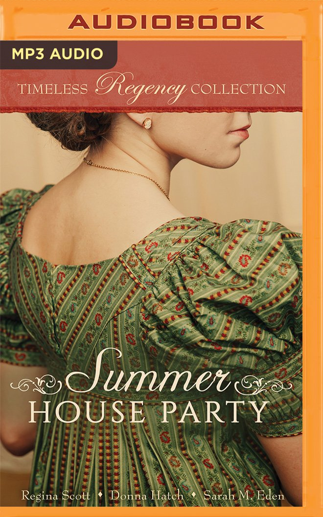 Download Summer House Party (Timeless Regency Collection) PDF