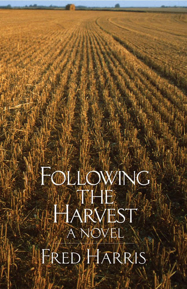Download Following the Harvest: A Novel ebook