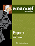 Emanuel Law Outlines for Property (Emanuel Law Outlines Series)
