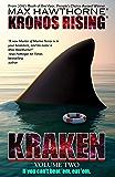 KRONOS RISING: KRAKEN (volume 2 of 3): If you can't beat 'em, eat 'em. (English Edition)