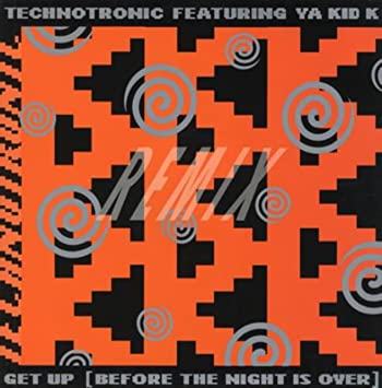 Get up ('98) technotronic mp3 buy, full tracklist.