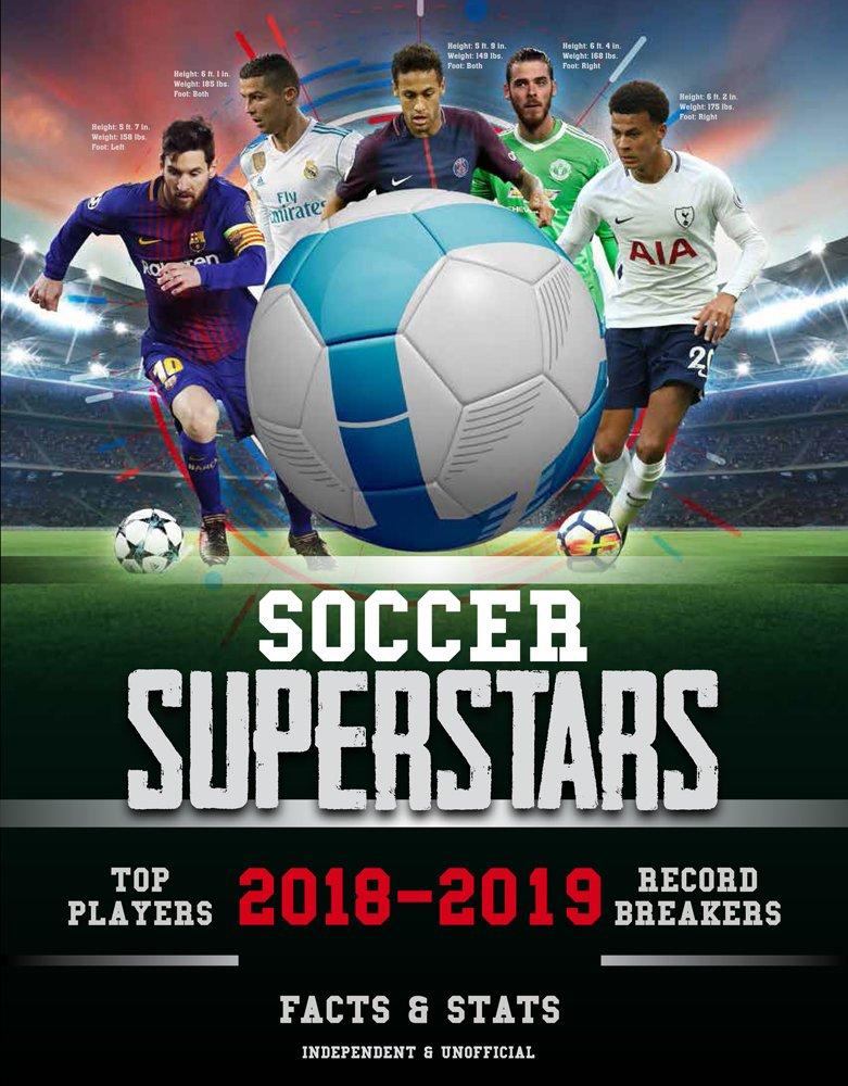 Soccer Superstars 2018-2019: Facts & Stats
