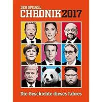 DER SPIEGEL: Chronik 2017