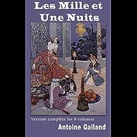 Les milles et une nuits (Version Intégrale: 9 tomes)