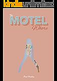 The Motel Whore