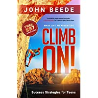 Climb On! Success Strategies for Teens