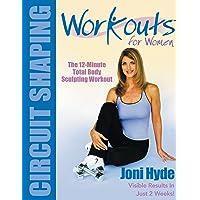 Workouts For Women: Circuit Shaping
