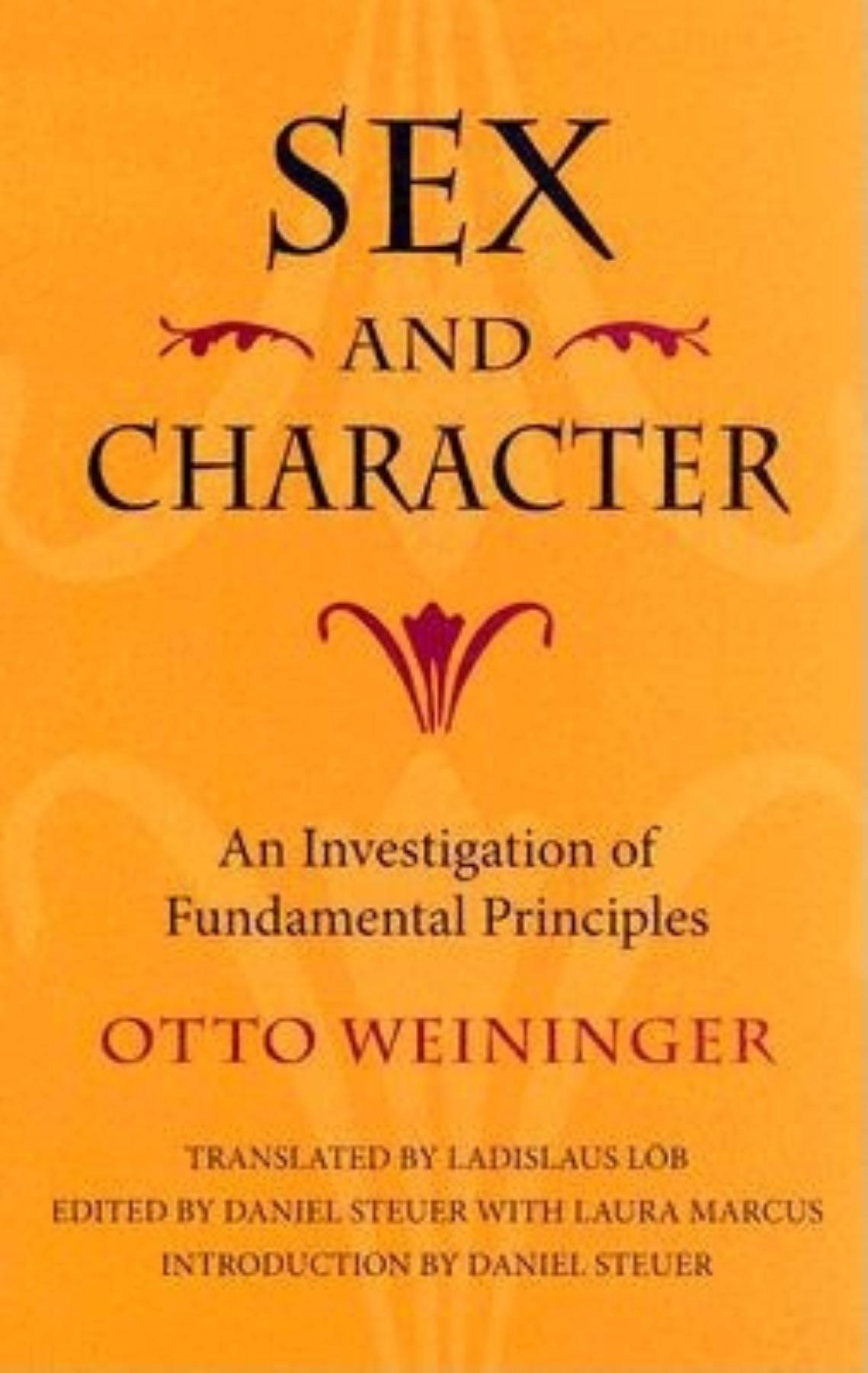 Sex and Character: An Investigation of Fundamental Principles pdf epub