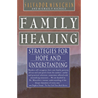 Family Healing: Strategies for Hope and Understanding (English Edition)